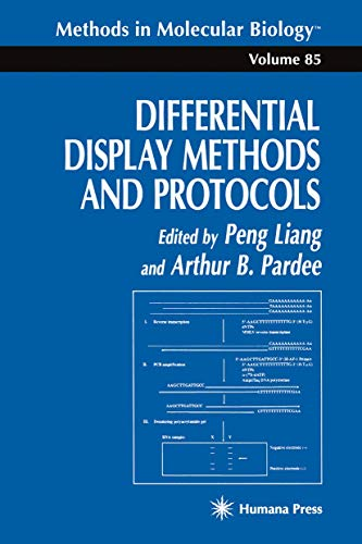 9780896034891: Differential Display Methods and Protocols (Methods in Molecular Biology , Vol 85)
