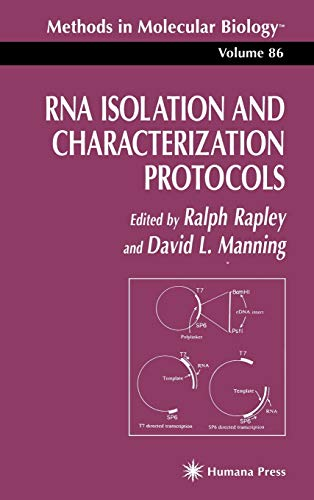 RNA Isolation and Characterization Protocols (Methods in Molecular Biology, Volume 86): Rapley, ...