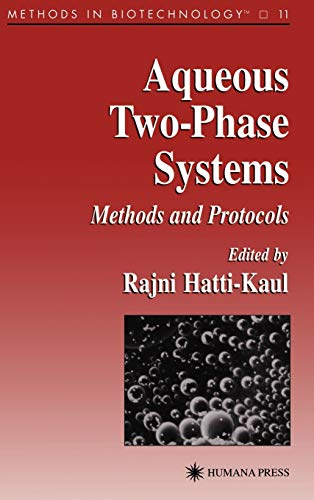9780896035416: Aqueous Two-Phase Systems: Methods and Protocols (Methods in Biotechnology)