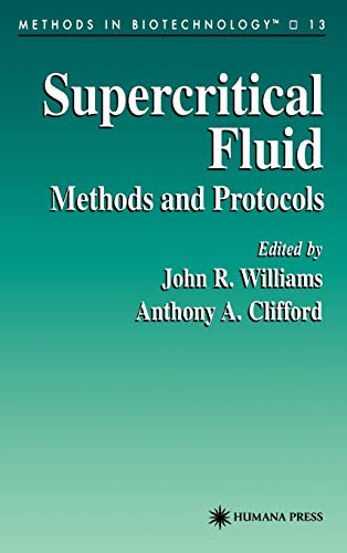 9780896035713: Supercritical Fluid Methods and Protocols (Methods in Biotechnology)
