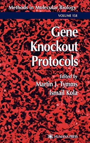 Gene Knockout Protocols (Methods in Molecular Biology)