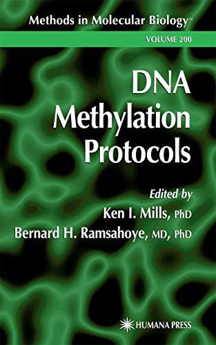 9780896036185: DNA Methylation Protocols (Methods in Molecular Biology)