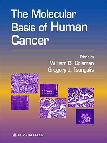 9780896036345: The Molecular Basis of Human Cancer