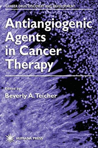 9780896036413: Antiangiogenic Agents in Cancer Therapy (Cancer Drug Discovery and Development)