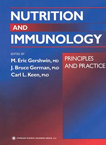 Nutrition and Immunology: Principles and Practice: Editor-M. Eric Gershwin;