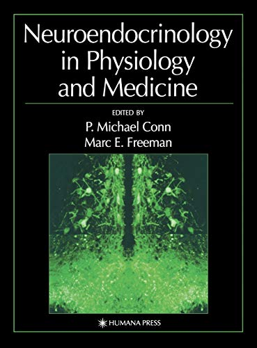9780896037250: Neuroendocrinology in Physiology and Medicine