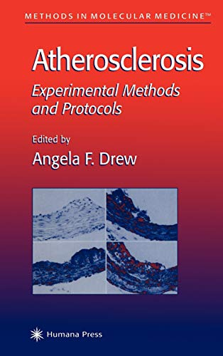 9780896037519: Atherosclerosis: Experimental Methods and Protocols (Methods in Molecular Medicine)