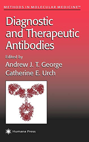 9780896037984: Diagnostic and Therapeutic Antibodies (Methods in Molecular Medicine)