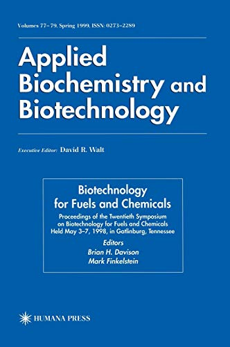 9780896038240: Twentieth Symposium on Biotechnology for Fuels and Chemicals: Presented as Volumes 77–79 of Applied Biochemistry and Biotechnology Proceedings of the 1998, Gatlinburg, Tennesee (ABAB Symposium)