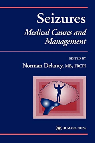 9780896038271: Seizures: Medical Causes and Management (Current Clinical Practice)