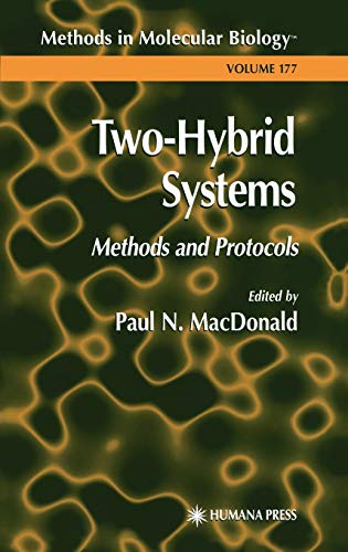 9780896038325: Two-Hybrid Systems: Methods and Protocols (Methods in Molecular Biology)