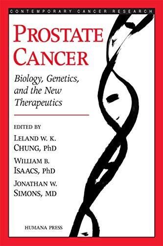 9780896038684: Prostate Cancer: Biology, Genetics, and the New Therapeutics (Contemporary Cancer Research)