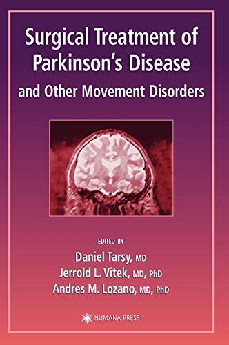 Surgical Treatment Of Parkinson'S Disease And Other Movement Disorders