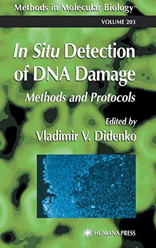 9780896039520: In Situ Detection of DNA Damage: Methods and Protocols (Methods in Molecular Biology)