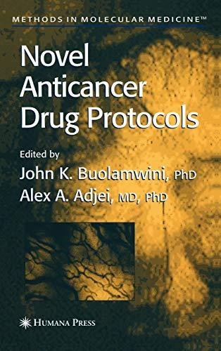 9780896039636: Novel Anticancer Drug Protocols (Methods in Molecular Medicine)