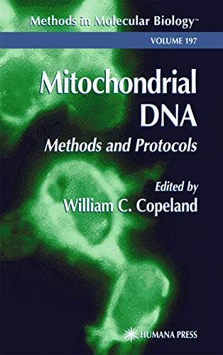 9780896039728: Mitochondrial DNA: Methods and Protocols (Methods in Molecular Biology)