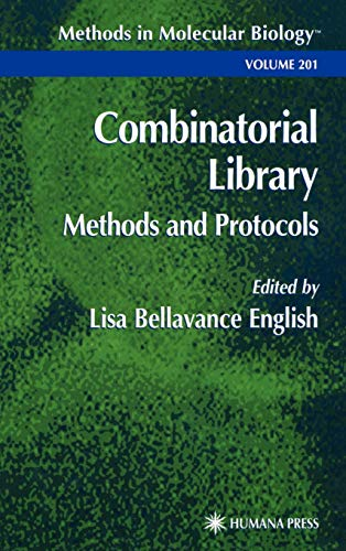 Combinatorial Library Methods and Protocols (Methods in Molecular Biology, Volume 201)