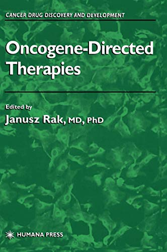 Oncogene-Directed Therapies (Cancer Drug Discovery And Development)