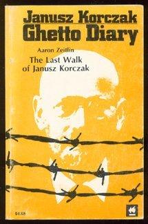 9780896040045: Ghetto Diary / The Last Walk of Janusz Korczak