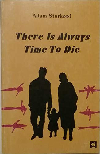 9780896040281: There Is Always Time to Die