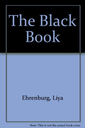 9780896040328: The Black Book: Documents the Nazis' Destruction of 1.5 Million Soviet Jews (English and Russian Edition)