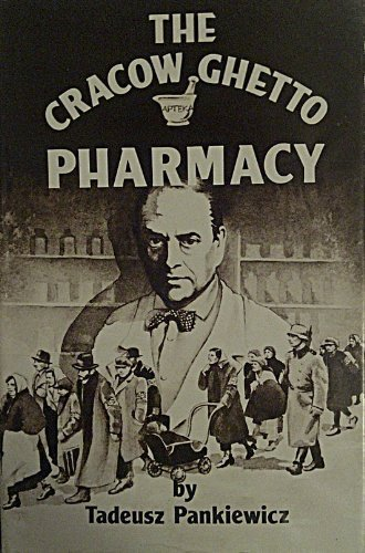 9780896040861: The Cracow Ghetto Pharmacy