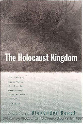 9780896041608: The Holocaust Kingdom: A Memoir