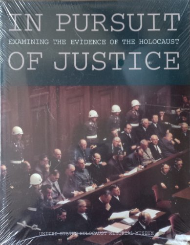 9780896047020: In Pursuit of Justice: Examining the Evidence of the Holocaust