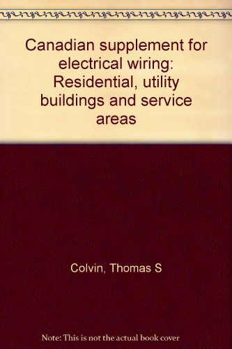 9780896060630: Canadian supplement for electrical wiring: Residential, utility buildings and service areas