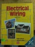 Electrical Wiring, Eighth Edition: Wren, James E., Duncan, Ralph