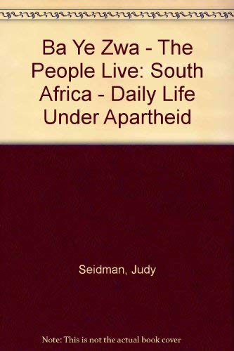 Ba Ye Zwa The People Live: Judy Seidman