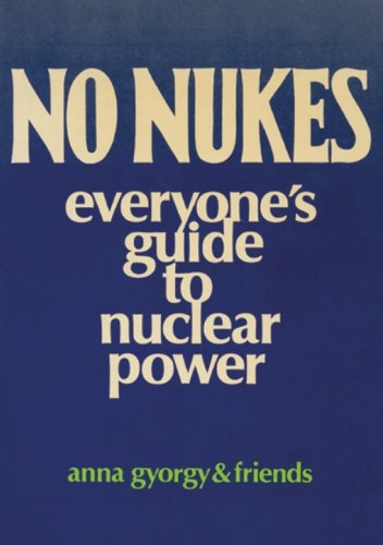 9780896080065: No Nukes: Everyone's Guide to Nuclear Power