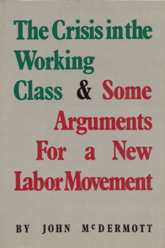 9780896080140: Crisis in the Working Class