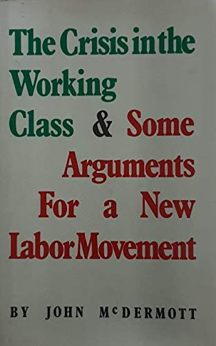 9780896080157: Crisis in the Working Class