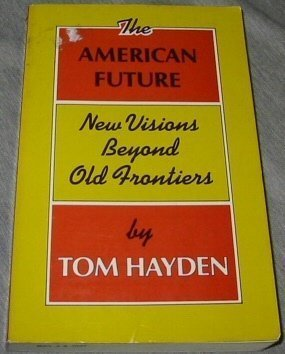 9780896080294: The American Future: New Visions Beyond Old Frontiers