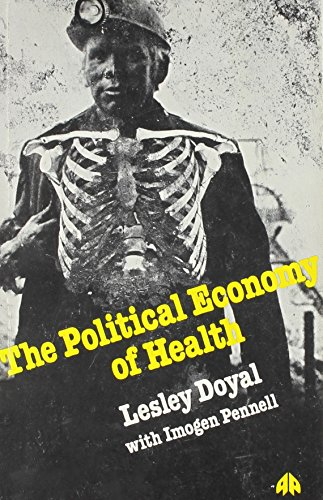 The Political Economy of Health: Lesley Doyal, Imogen Pennell