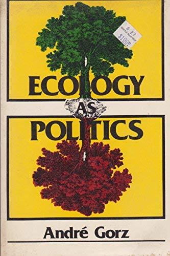 Ecology As Politics