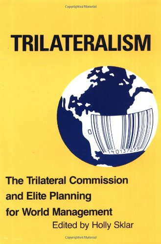 9780896081031: Trilateralism: The Trilateral Commission and Elite Planning for World Management