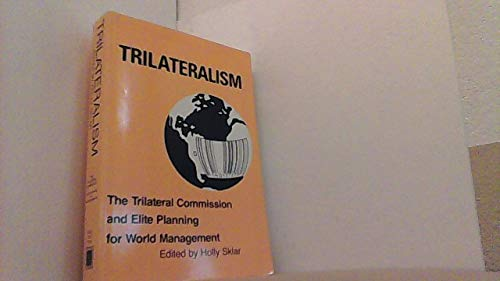 9780896081048: Trilateralism: The Trilateral Commission and Elite Planning for World Management