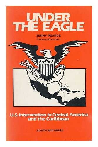 9780896081529: Under the eagle: U.S. intervention in Central America and the Caribbean