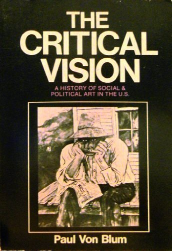 9780896081710: Critical Vision: History of Social and Political Art in the United States