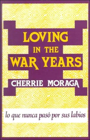 9780896081956: Loving in the War Years: Lo que nunca pasó por sus labios