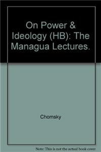 9780896082908: On Power and Ideology: The Managua Lectures