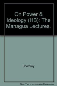 9780896082908: On Power and Ideology : The Managua Lectures