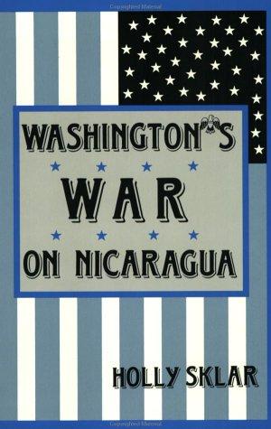9780896082953: Washington's War on Nicaragua