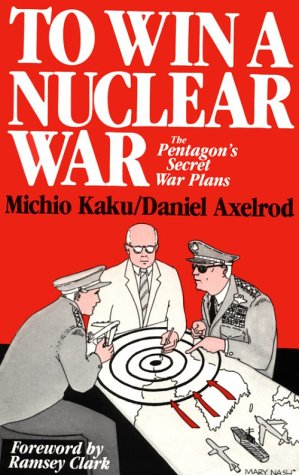 9780896083219: To Win a Nuclear War: The Pentagon's Secret War Plans