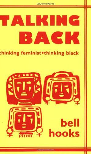 9780896083523: Talking Back: Thinking Feminist, Thinking Black