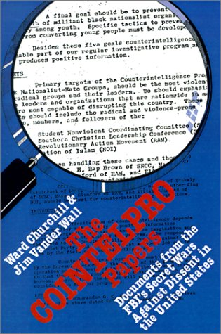 9780896083592: The Cointelpro Papers: Documents from the Federal Bureau of Investigation's Secret Wars Against Dissent in the United States