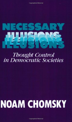 9780896083660: Necessary Illusions: Thought Control in Democratic Societies