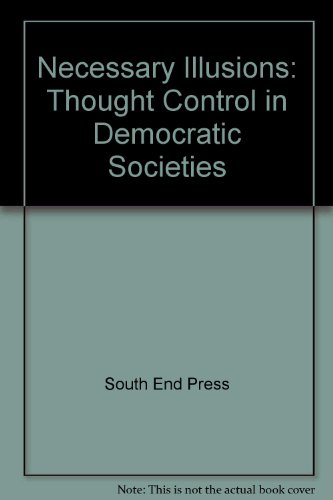 9780896083677: Necessary Illusions: Thought Control in Democratic Societies